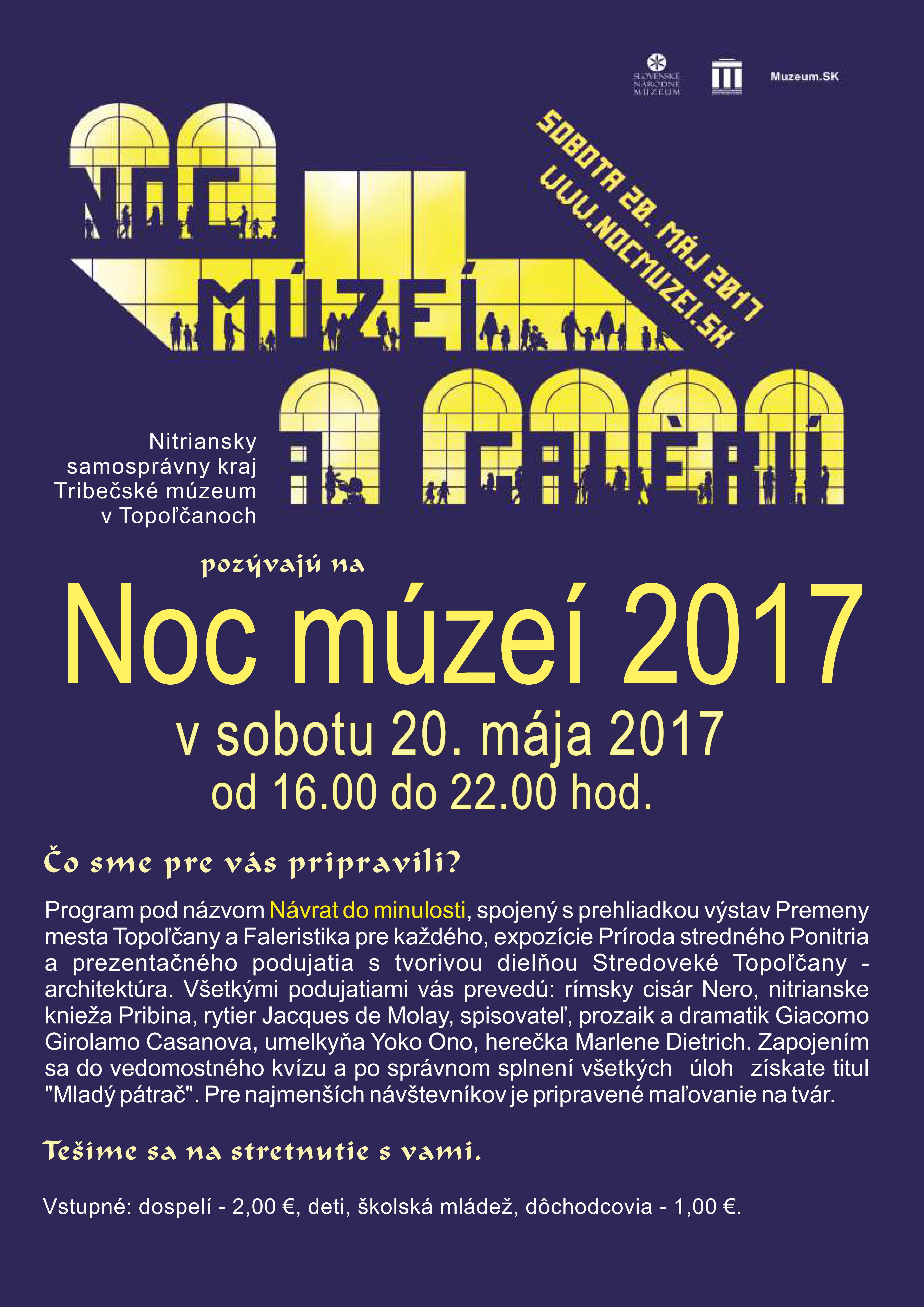 3b492116d3aa0 Nitriansky samosprávny kraj Tribečské múzeum v Topoľčanoch Vás pozývajú v  sobotu 20. mája od 16:00 do 22:00 hod. na Noc múzeí 2017.